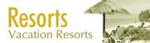 Resorts and Vacation Resorts